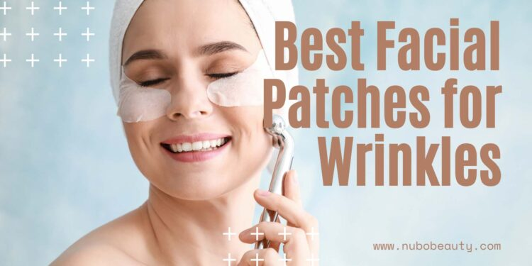 Best Facial Patches for Wrinkles